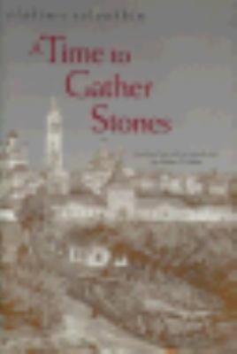 A Time to Gather Stones PDF