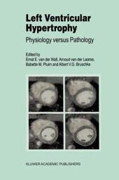 Left Ventricular Hypertrophy: Physiology versus Pathology