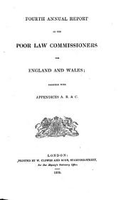 Annual Report of the Poor Law Commissioners for England and Wales: Volume 4
