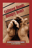 Callused Hands Hungry Heart