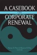 A Casebook on Corporate Renewal PDF