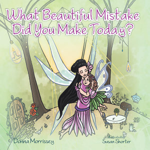 What Beautiful Mistake Did You Make Today
