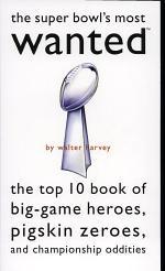 Super Bowl's Most WantedTM