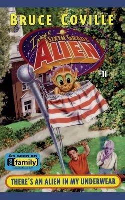 There's an Alien in My Underwear