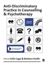 Anti-Discriminatory Practice in Counselling & Psychotherapy: Edition 2