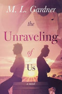 The Unraveling of Us Book