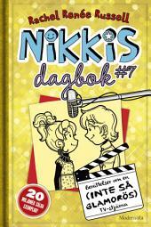 Nikkis dagbok #7: Berättelser om en (INTE SÅ GLAMORÖS) TV-stjärna