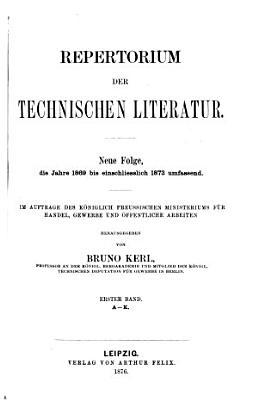 Repertorium der technischen Literatur 1854 1878 PDF