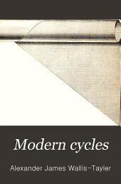 Modern Cycles: A Practical Handbook on Their Construction and Repair