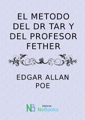 El metodo del Dr Tarr y del profesor Fether