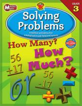 Master Math, Grade 3: Solving Problems