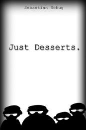 Just Desserts.