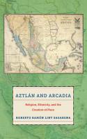 Aztl  n and Arcadia PDF