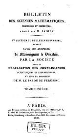Bulletin universel des sciences et de l'industrie. 1: Bulletin des sciences mathématiques, astronomiques, physiques et chimiques, Volume10