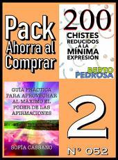 Pack Ahorra al Comprar 2 (Nº 052): Guía práctica para aprovechar al máximo el poder de las afirmaciones & 200 Chistes reducidos a la mínima expresión