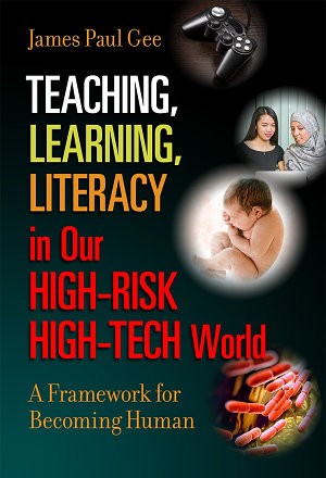 Teaching  Learning  Literacy in Our High Risk High Tech World