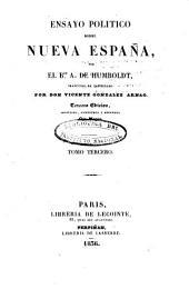 Ensayo político sobre Nueva España: Volumen 3