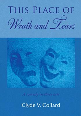 This Place of Wrath and Tears PDF
