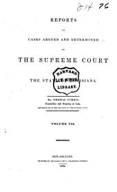 Reports of Cases Argued and Determined in the Supreme Court of the State of Louisiana ...: Volume 7