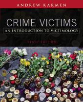 Crime Victims: An Introduction to Victimology: Edition 9