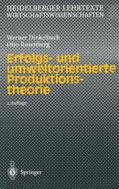 Erfolgs- und umweltorientierte Produktionstheorie: Ausgabe 2