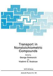 Transport in Nonstoichiometric Compounds