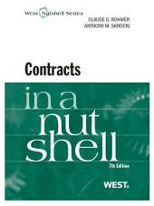 Rohwer and Skrocki's Contracts in a Nutshell, 7th: Edition 7