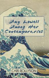 Amy Lowell Among Her Contemporaries