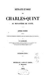 Retraite et mort de Charles-Quint au monastère de Yuste: lettres inédites, Volume3