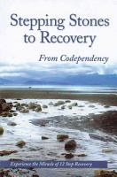 Stepping Stones to Recovery from Codependency PDF