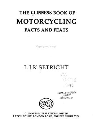 The Guinness Book of Motorcycling Facts and Feats