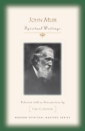John Muir: Spiritual Writings