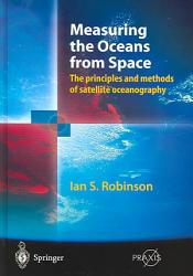 Measuring The Oceans From Space Book PDF