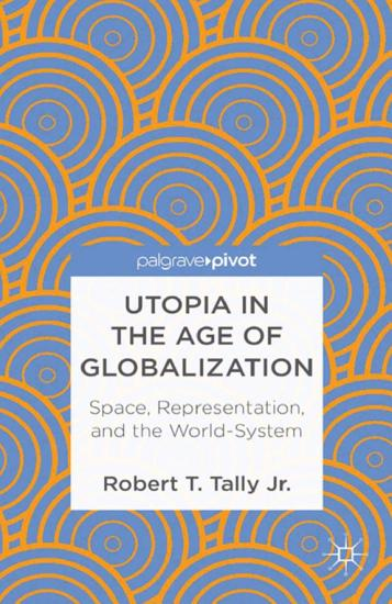 Utopia in the Age of Globalization PDF