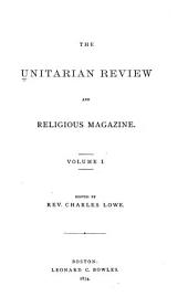 The Unitarian Review: Volume 1