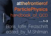 At The Frontier of Particle Physics: Handbook of QCD(In 3 Volumes)