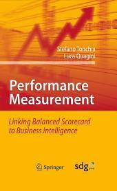 Performance Measurement: Linking Balanced Scorecard to Business Intelligence
