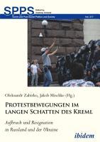 Protestbewegungen im langen Schatten des Kreml PDF