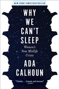 Why We Can t Sleep Book