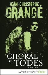 Choral des Todes: Thriller