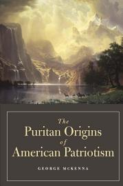 The Puritan Origins Of American Patriotism