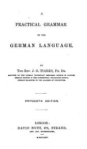 A practical grammar of the German language. Fifteenth edition
