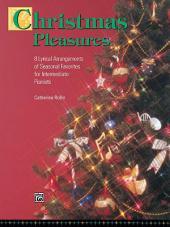 Christmas Pleasures: For Intermediate Piano