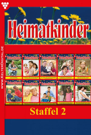 Heimatkinder Staffel 2     Heimatroman PDF