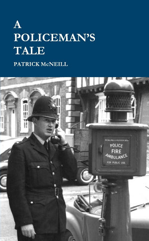 A Policeman s Tale  3rd Edition