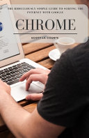 The Ridiculously Simple Guide to Surfing the Internet With Google Chrome PDF