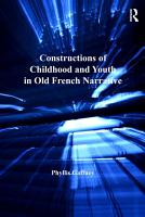 Constructions of Childhood and Youth in Old French Narrative PDF