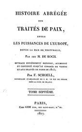 Histoire abrégée des traités de paix entre les puissances de l'Europe, depuis la Paix de Westphalie: Volume7