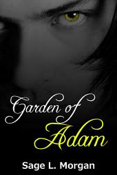 Garden of Adam (first time gay paranormal anal erotica)