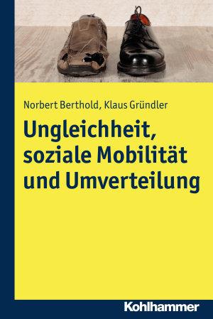 Ungleichheit  soziale Mobilit  t und Umverteilung PDF